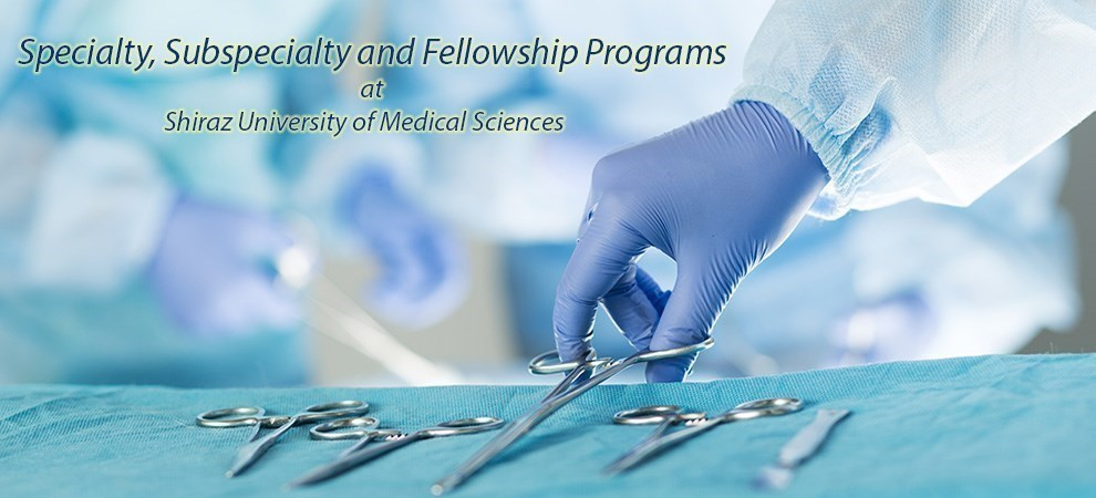 Specialty, Subspecialty and Fellowship Programs