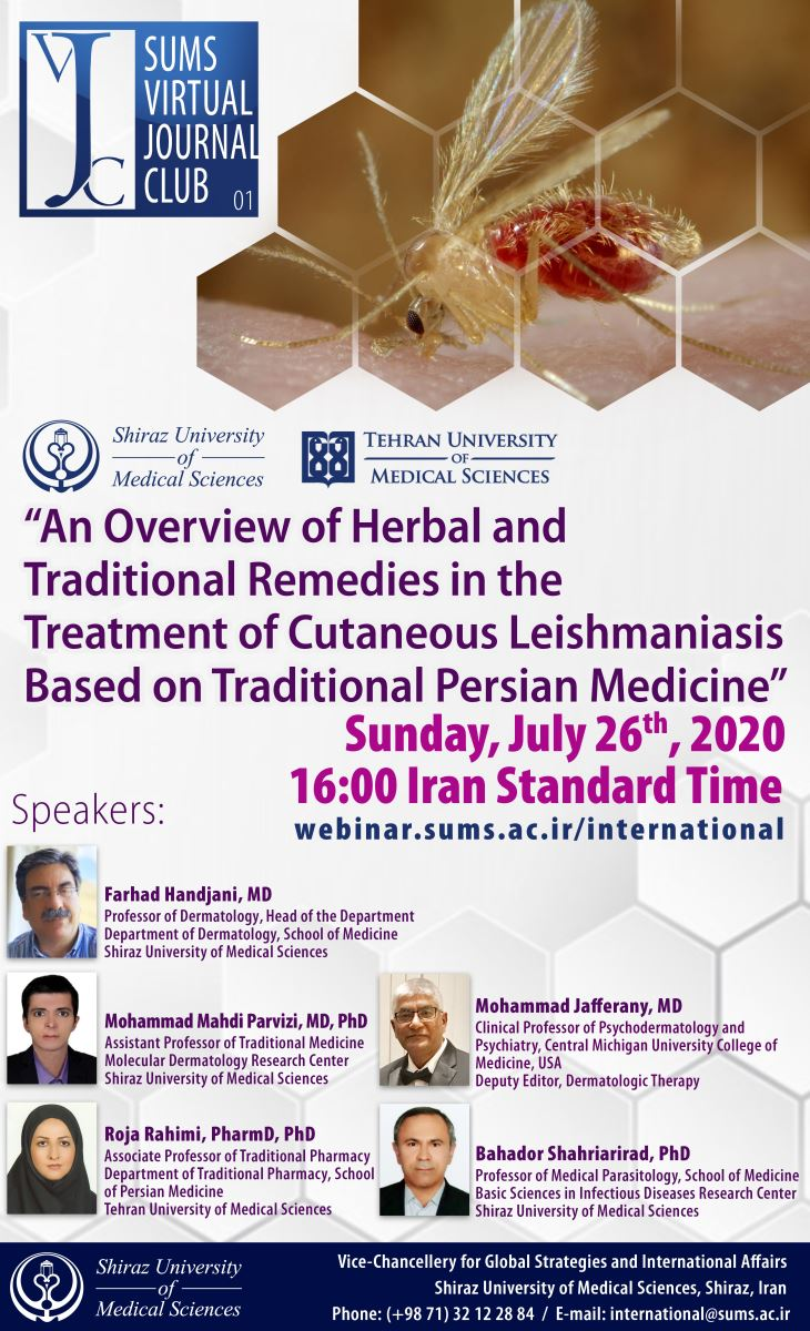 "Join SUMS Journal Club to Discuss a Paper Entitled ""An Overview of Herbal and Traditional Remedies in the Treatment of Cutaneous Leishmaniasis Based on Traditional Persian Medicine"","